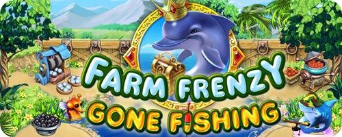 Farm Frenzy Gone Fishing [FR] [Multi]