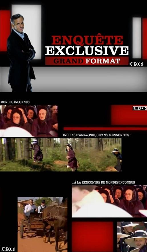 Enquête Exclusive grand format - Indiens d'Amazonie,Gitans mennonites: a la rencontre de monde inconnus - 30/12/2012 [TVRIP]