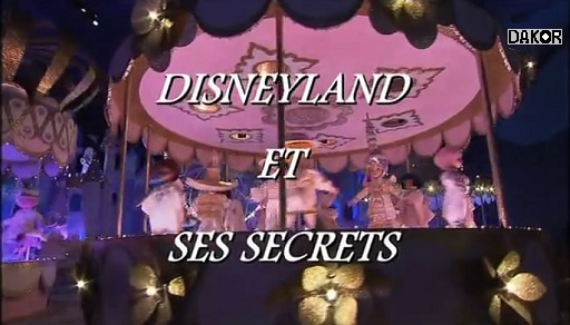 Disneyland et ses secrets - 02/01/2013 [TVRIP]