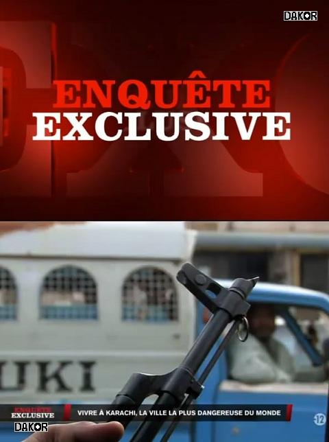 Enquête exclusive - Vivre à Karachi, la ville la plus dangereuse du monde - 07/01/2013 [TVRIP]