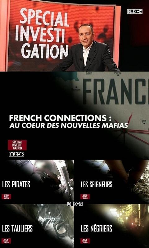 Spécial investigation - French Connections : au coeur des nouvelles mafias - 07/01/2013 [FRENCH-PDTV]