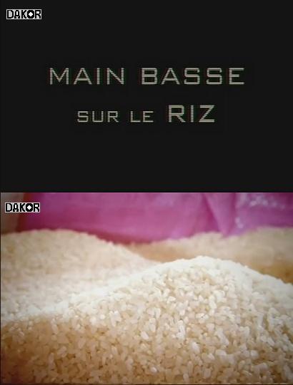 Main basse sur le riz [TVRIP]