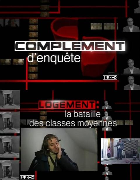 Complément d'enquête - Logement : la bataille des classes moyennes - 10/01/2013 [TVRIP]