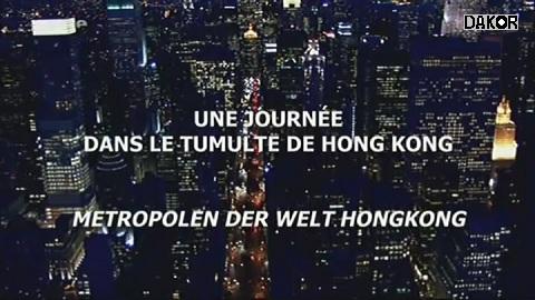 Une journée dans le tumulte de Hongkong [TVRIP]