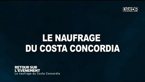 Le naufrage du «Costa Concordia» [TVRIP]