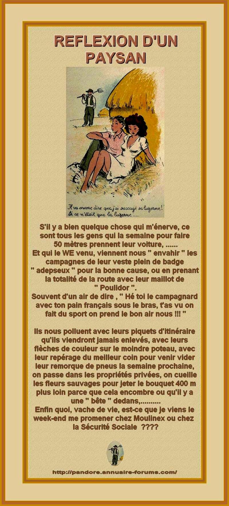 Bonjour demain W-E : reflexion d'un paysan : est-ce que je viens me promener chez Moulinex ou chez la S Sociale le dimanche ????  13021512052916073410868515