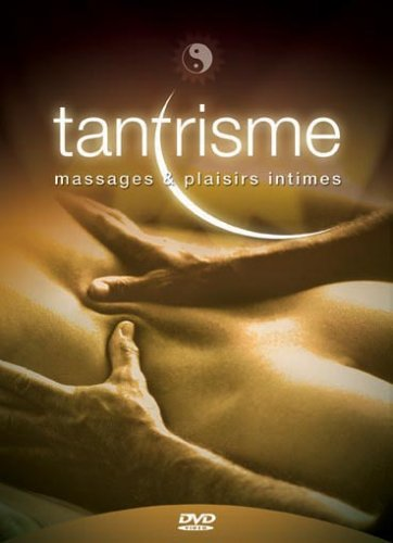 Tantrisme - Massages & Plaisirs Intimes