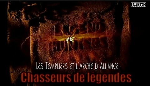 telecharger chasseurs de legendes legend hunters les templiers et l'arche d'alliance tvrip dakor download gratuit