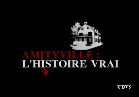 Download Movie Amityville: l'histoire vraie [TVRIP]