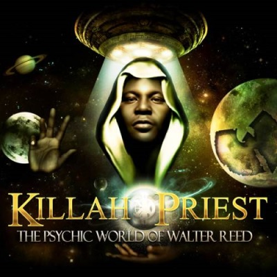 Killah Priest – The Psychic World Of Walter Reed