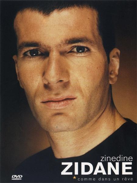 Zinedine Zidane Comme dans un rêve