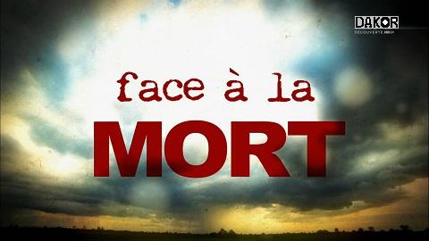 [Multi] Face à la mort [HDTV]