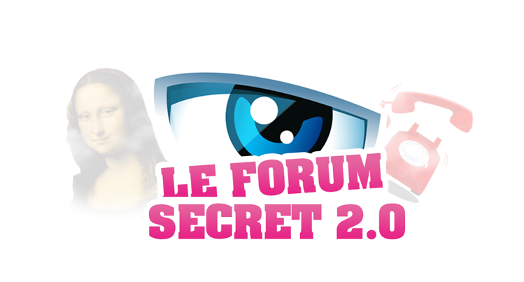 SECRET STORY 8 FORUM : LE FORUM SECRET 2.0 (Analyse, décryptage & exclus en live) 100% SOCIAL !