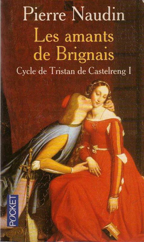 Cycle de Tristan de Castelrang de Pierre Naudin