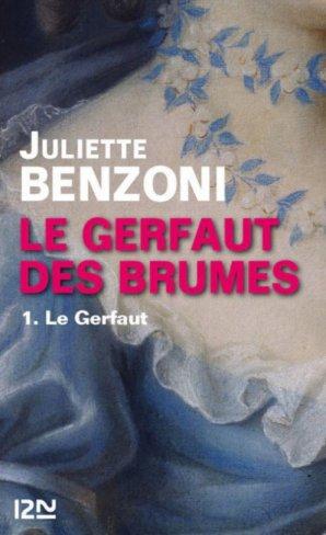 Le Gerfaut des Brumes de Juliette Benzoni