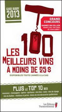 Guide Aubry 2013 : 100 meilleurs vins à moins de 25$