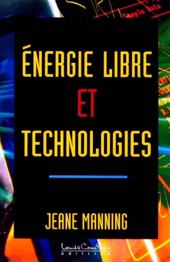 Jeane Manning - Energie Libre et Technologies