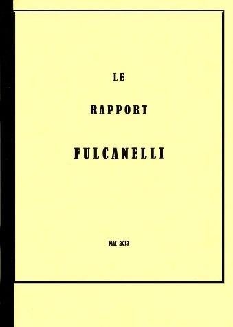 Le Rapport Fulcanelli (Ad. N.) 1306220416543850011316419
