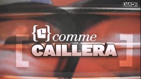 telecharger C comme caillera 26.06.2013 tvrip pdtv dakor download gratuit canal+