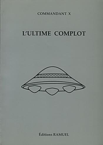 Commandant X - L'Ultime Complot