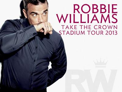 Robbie Williams - Prendre la Couronne Stadium Tour 2013