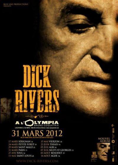 "DICK RIVERS ""Mister D Tour"" 2011/2013 : compte rendu (Casino de Paris, Olympia, Noisy, Clamart) 13082303193915789311487600"