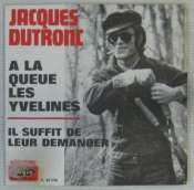 DUTRONC JACQUES - A la queue des Yvelines - 7inch (SP)