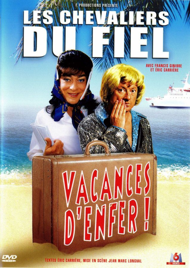 Les Chevaliers Du Fiel - Vacances D'enfer |FRENCH| [WebRip]