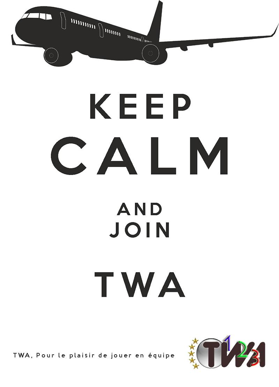 02/10/2013 - Keep Calm and Join TWA 13110210074113096911695690