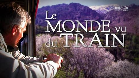 Le monde vu du train Le Maroc