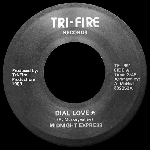 """7"""" Midnight Express - Dial Love (Tri-Fire Records/1983) 13121205243816151011812299"""