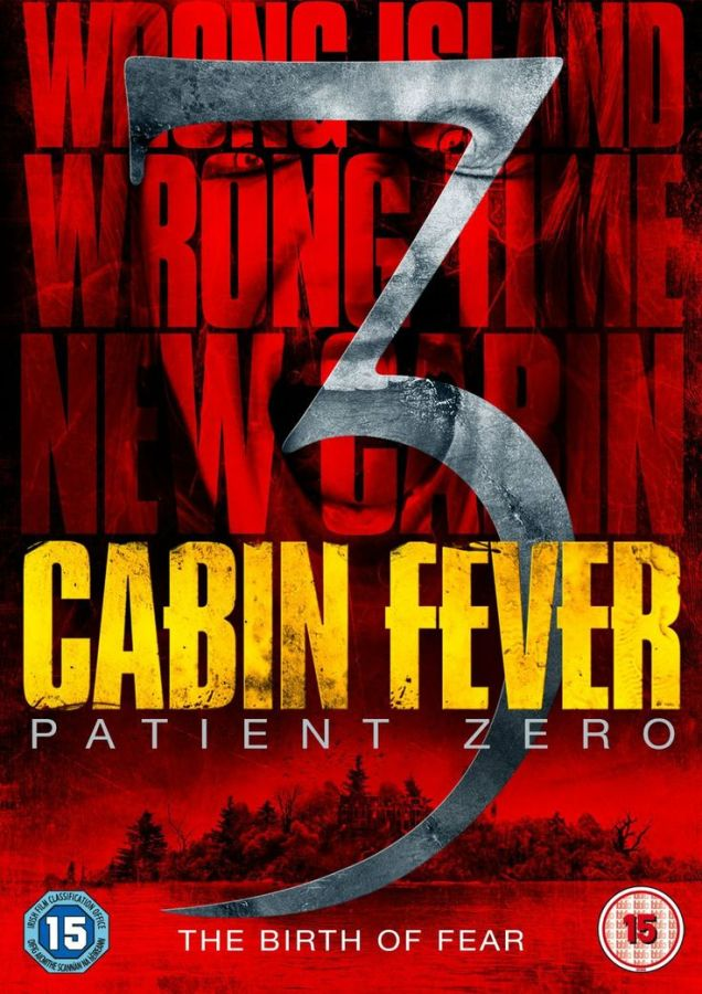 film Cabin Fever 3 : Patient Zero |VOSTFR| en streaming
