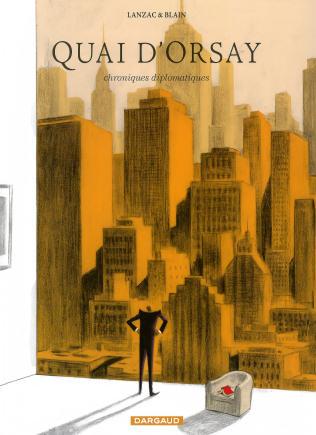 Quai d'Orsay - tome 2 : chroniques diplomatiques