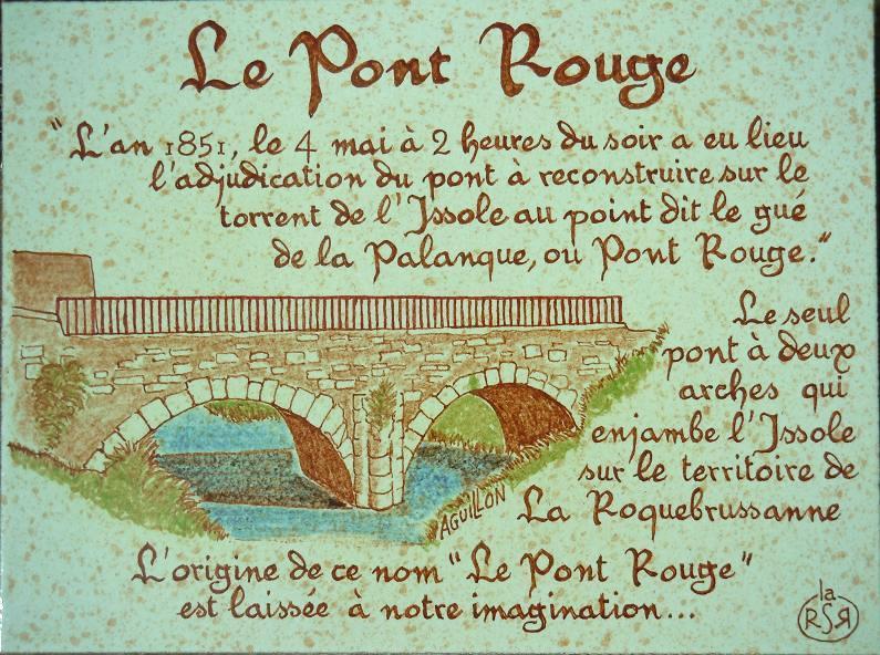 Le pont Rouge de La Roquebrussanne