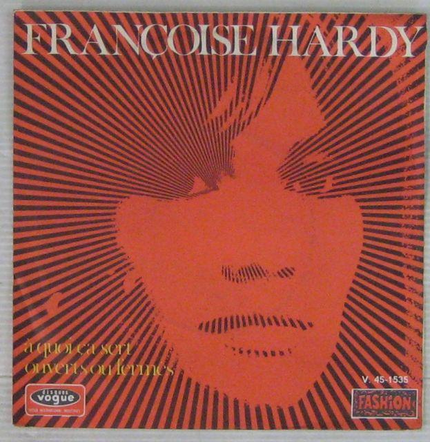 HARDY FRANÇOISE - A quoi ça sert - 45T (SP 2 titres)