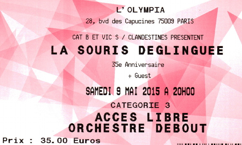 """LA SOURIS DEGLINGUÉE (""""Les toits du Palace"""") 09/05/2015 Olympia (Paris) 14072610510216724012412886"""