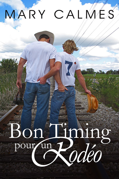 Timing and after the Sunset - Tome 2 : Bon timing pour un rodéo de Mary Calmes 14081401502613303412452216