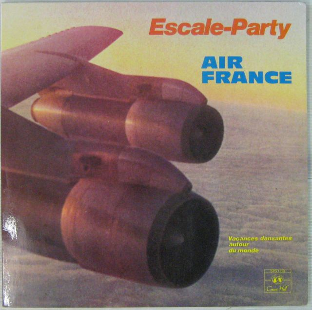 JANIN COUROYER HAWARD COSMA - Escale Party Air France - LP x 2
