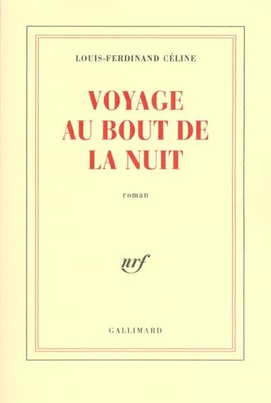 Voyage au bout de la nuit - Louis-Ferdinand Célin