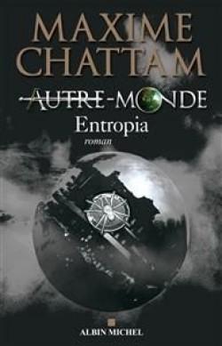 Autre Monde cycle 2 : Entropia dans Littérature 14082912282115263612484749