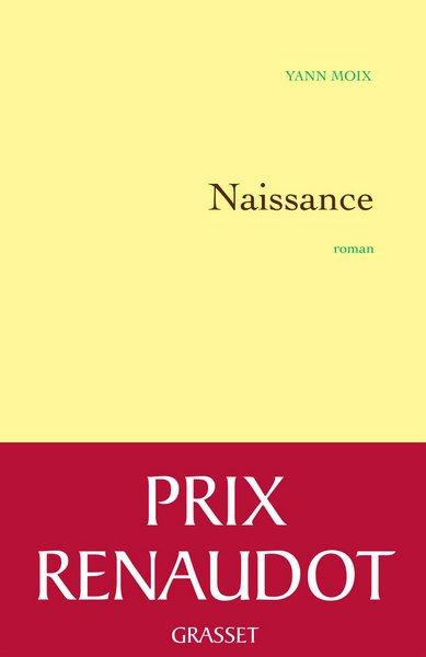 Naissance - 2013 - Yann Moix