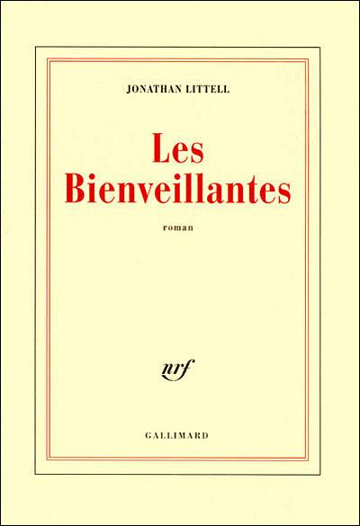 Les Bienveillantes - Jonathan Littell