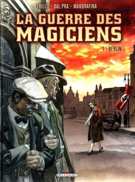 La guerre des magiciens - Tome 01+02