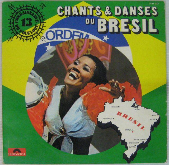 ARTISTES DIVERS - Chants et danses du Brésil - LP