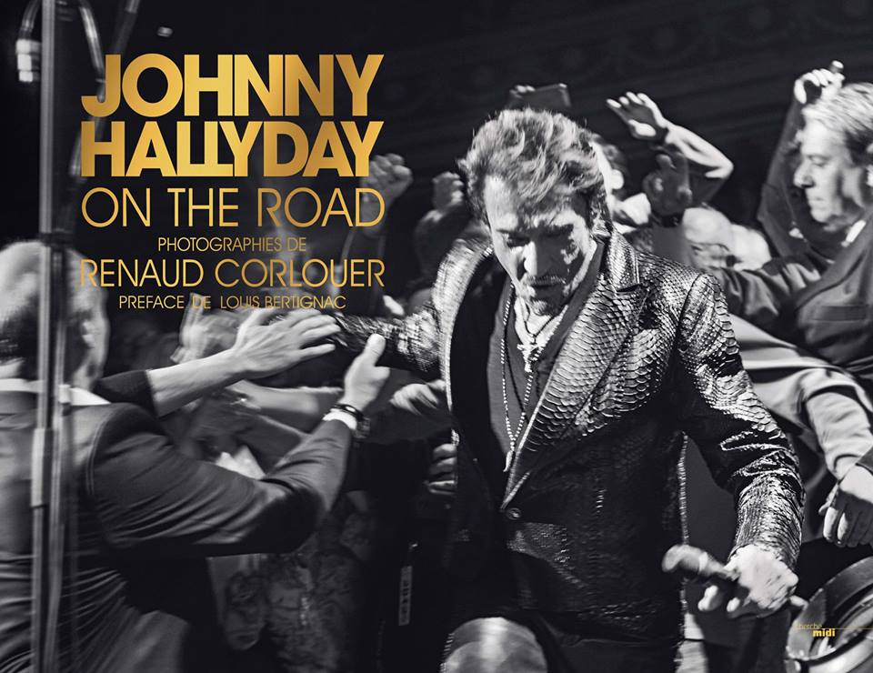 """Livre """"Johnny Hallyday On The Road"""" de Renaud Corlouër (sortie 6 nov. 2014) 14100611123717899512590276"""