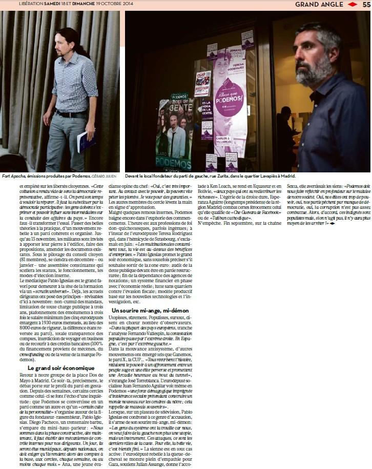 Podemos, la nouvelle vague de l'indignation + À Madrid, plongée dans le congrès 2.0 de Podemos + Podemos, ce mouvement qui bouscule l'Espagne + Podemos prêt à prendre le pouvoir ? + Yes Podemos 14101811091817936712622517