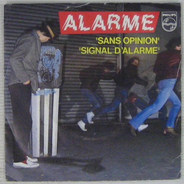 ALARME - Sans opinion - 7inch (SP)