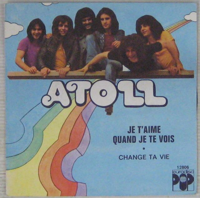 ATOLL - Je t'aime quand je te vois - 7inch (SP)