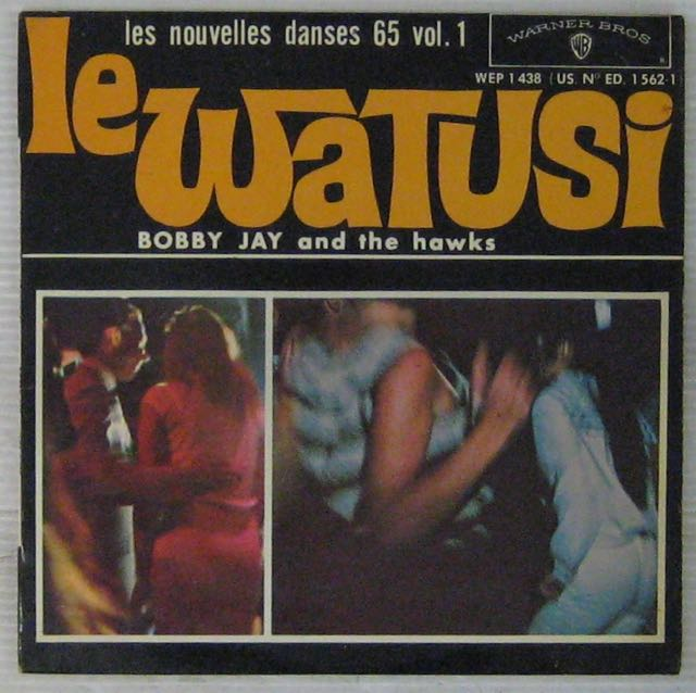 BOBBY JAY & THE HAWKS - Le Watusi - 7inch (EP)