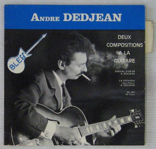 DEDJEAN ANDRÉ ET SON QUARTETT DE JAZZ - Cheval d'Or - 7inch (SP)